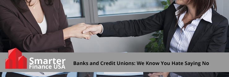 Banks_and_Credit_Unions_We_Know_You_Hate_Saying_No.jpg