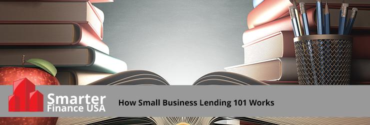 How_Small_Business_Lending_101_Works.jpg