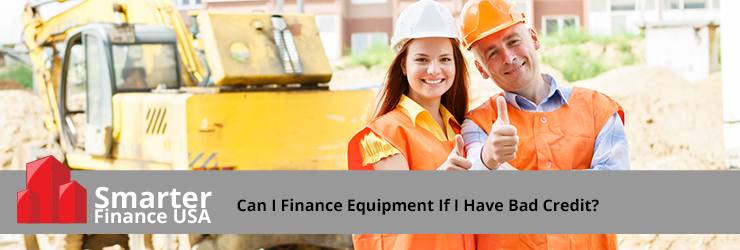 Equipment Leasing With Bad Credit
