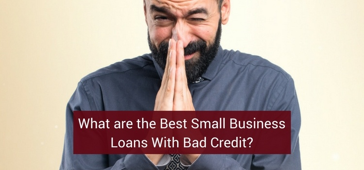 best-small-business-loans-bad-credit-1.jpg