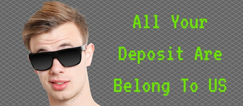 All_Your_Deposit_Are_Belong_To_US